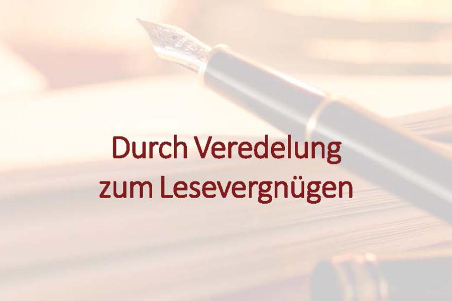 Durch_Veredelung_zum_Lesevergnügen_900x600